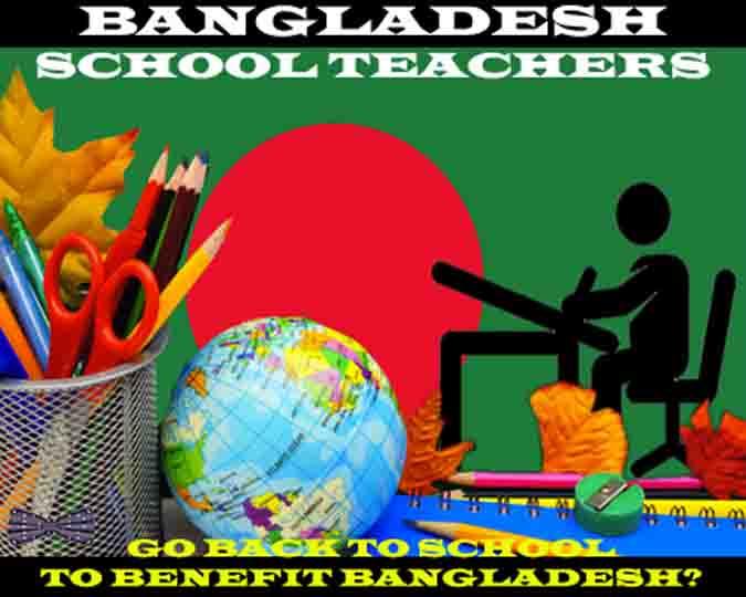 BANGLADESH SCHOOL TEACHERS GO BACK TO SCHOOL _sirfrankpeters@gmail.com_
